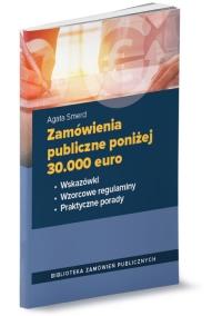 Zamówienia publiczne poniżej 30.000 euro